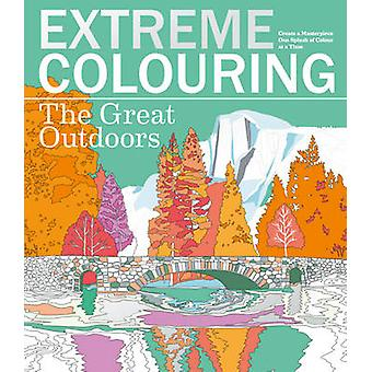 Coloration des extrême - The Great Outdoors par Beverley Lawson - 9781780978