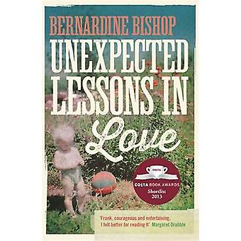 Unexpected Lessons in Love by Bernardine Bishop - 9781848547841 Book
