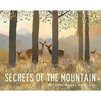 Secrets de la montagne par Libby Walden - livre 9781848577046