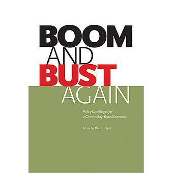 Boom & buste weer - beleidsuitdagingen voor een Commodity gebaseerde economie door