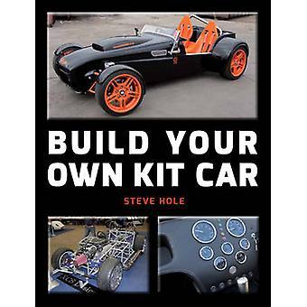 Bauen Sie Ihr eigenes Kit-Car von Steve Loch - 9781847975461 Buch