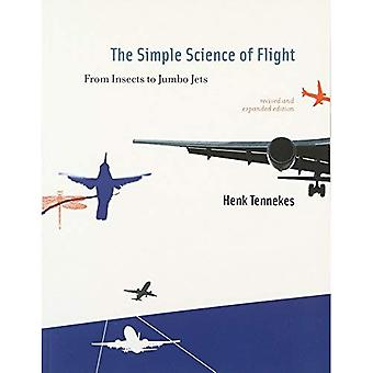 Simple Science of Flight: From Insects to Jumbo Jets