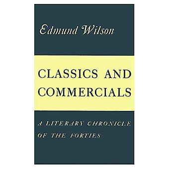 Classics and Commercials: A Literary Chronicle of 1950-1965