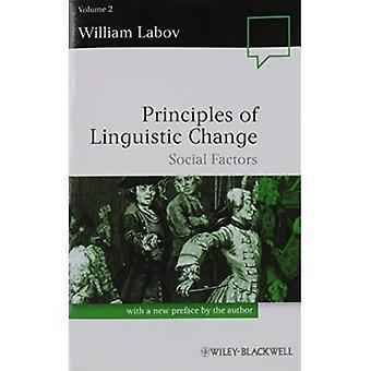 Grundsätze der linguistischen Änderung: soziale Faktoren v. 2 (Sprache in der Gesellschaft)
