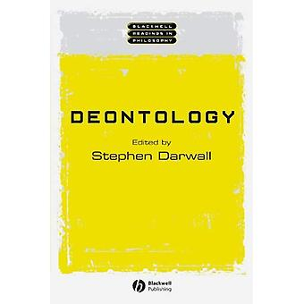 Deontologie (Blackwell Messwerte in der Philosophie)