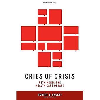 Cris de crise: repenser le débat de soins de santé