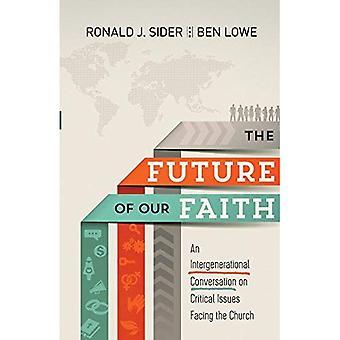Future of Our Faith