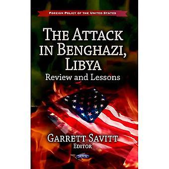 Ataque em Benghazi, Líbia: revisão & lições (política externa dos Estados Unidos: defesa, segurança e estratégias)