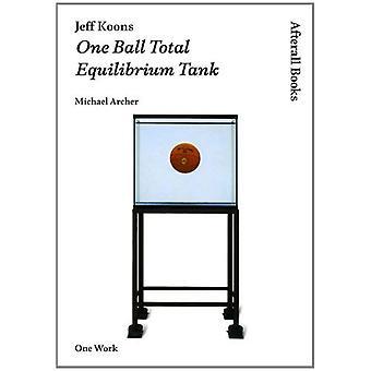 Jeff Koons: Één bal Total evenwicht Tank (Afterall)