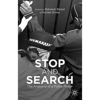 التوقف والبحث عن تشريح لقوة الشرطة من ربيكا آند ديلسول
