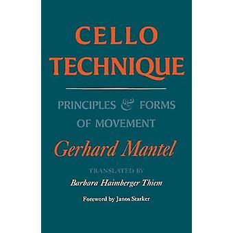 Cello teknik principper og former for bevægelse af Gerhard Mantel