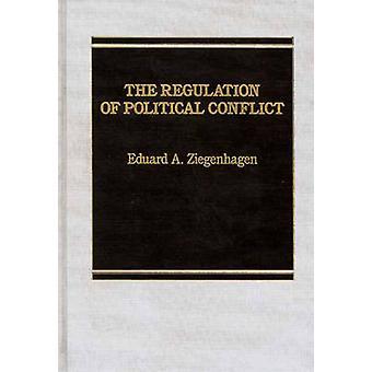 Verordnung des politischen Konflikts von Ziegenhagen & Eduard A.