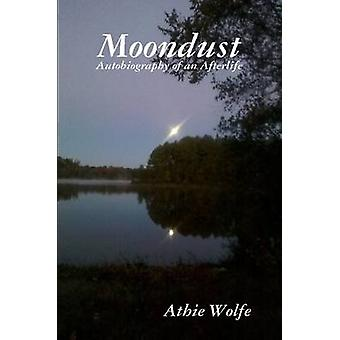 Moondust by Wolfe & Athie