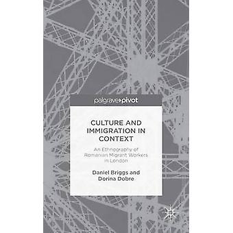 Cultuur en immigratie in Context door Briggs & Daniel