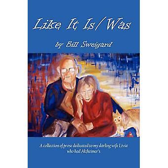 Like It IsWas by Sweigard & Bill