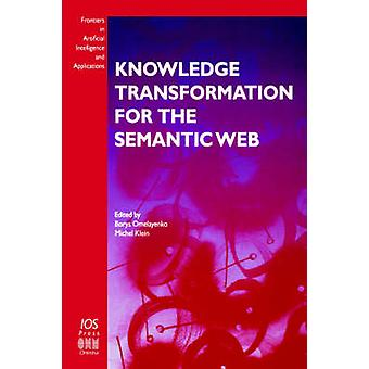 Knowledge Transformation for the Semantic Web by Omelayenko & Borys