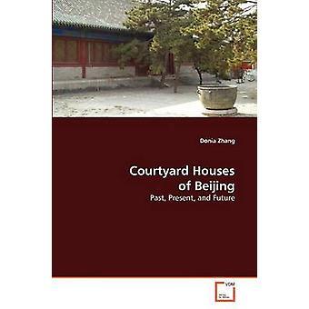 Häuser mit Innenhof von Peking von Zhang Donia