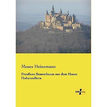 Preuens Stammbaum aus Dem Hause Hohenzollern von Heinemann & Moses