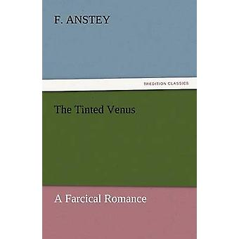 Die getönte Venus von Anstey & F.