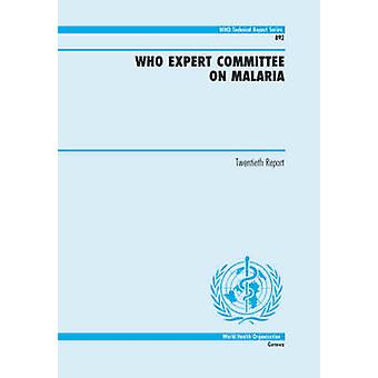 WHO Expert Committee on Malaria by World Health Organization &