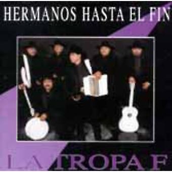 La tropa F-Hermanos hasta El fin [CD] EUA importação