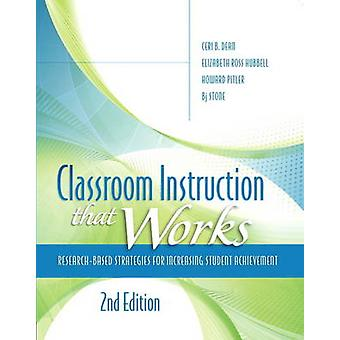 Classroom Instruction That Works - Research-based Strategies for Incre