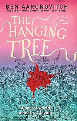 The Hanging Tree by Ben Aaronovitch - 9780756409678 Book