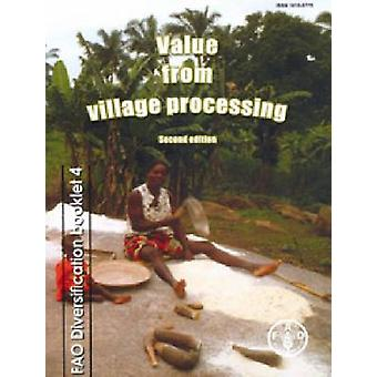 Value from Village Processing (2nd Revised edition) by P. Fellows - F
