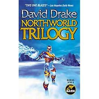 Northworld Trilogy by David Drake - 9780671577872 Book