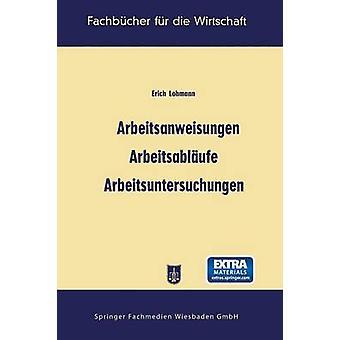 Arbeitsanweisungen Arbeitsablaufe Arbeitsuntersuchungen por Lohmann & Erich