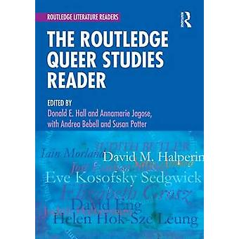Routledge Queer Studies Reader by Donald E Hall