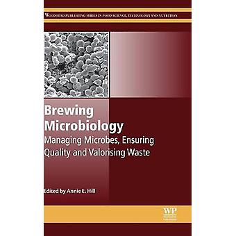 Brewing Microbiology by Hill & Annie