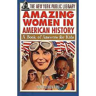 New Yorkin julkinen kirjasto Amazing naisten Yhdysvaltain historiassa - kirja