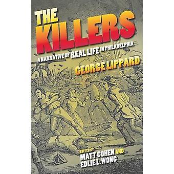 Killers - opowieść o życiu w Filadelfii przez George Lippa