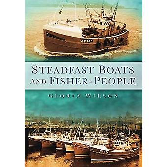 Steadfast Boats and Fisher People by Gloria Wilson