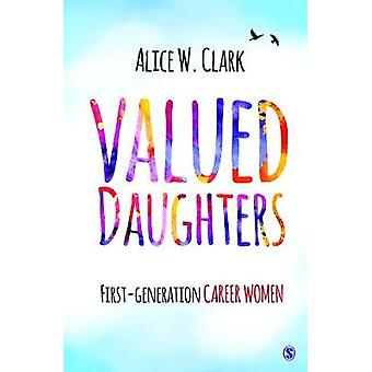 Valued Daughters FirstGeneration Career Women by LTD & SAGE PUBLICATIONS PVT