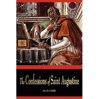 The Confessions of St. Augustine by St Augustine