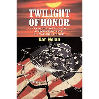 Twilight of Honor by Nolan & Ron