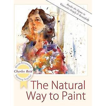Der natürliche Weg, um die Figur in Aquarell einfach und schön von Reid & Charles zu malen