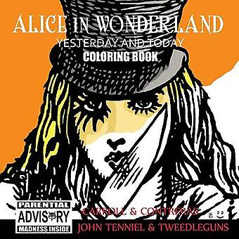 Alice in Wonderland Yesterday and Today Coloring Book by Contreras & Ral Albert