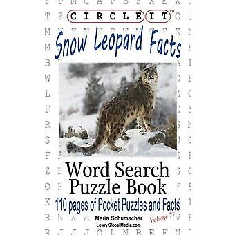 Circle It Snow Leopard Facts Word Search Puzzle Book by Lowry Global Media LLC