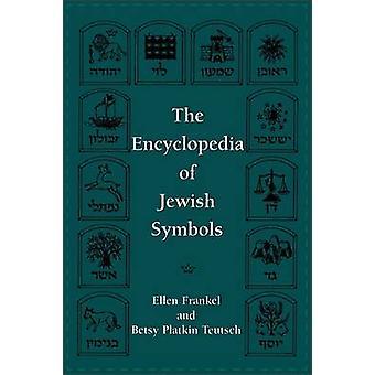 Encyclopedia of Jewish Symbols by Frankel & Ellen