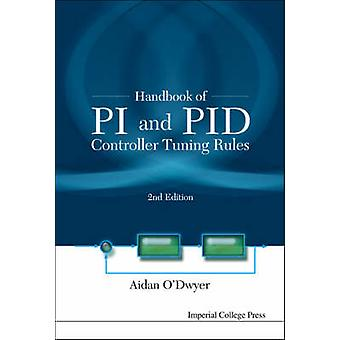HANDBOOK OF PI AND PID CONTROLLER TUNING RULES 2ND EDITION by ODwyer & Aidan
