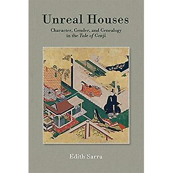 Unreal Houses by Edith Sarra