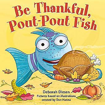 Be Thankful - Pout-Pout Fish par Deborah Diesen - 9780374309138 Livre