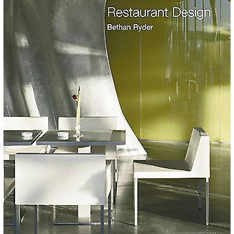 Restaurant Design by Bethan Ryder - 9780789208323 Book
