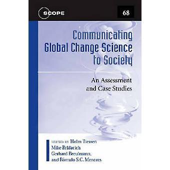 Comunicare la scienza del cambiamento globale alla società - una valutazione e Cas