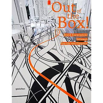 Out of the Box! - Brand Experiences Between Pop-Up and Flagship by Rob