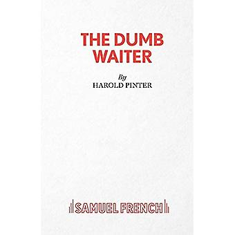 The Dumb Waiter: Play (Acting Edition S.): A Play In One Act