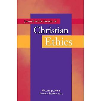 Journal of the Society of Christian Ethics: Spring/Summer 2015: 35-1